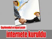 Gayrimenkul ve İnşaat Pazarı İnternete Kuruldu