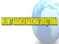 Mehmet Baransu Hakkında Soruşturma