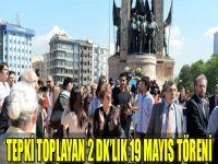 Tepki Toplayan 2 dk'lık 19 Mayıs Töreni